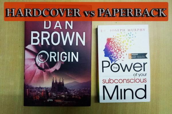 Paperback vs Hardcover