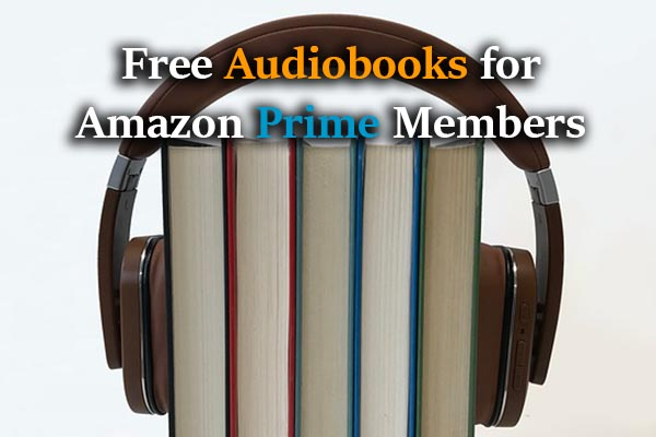 Amazon Prime Audiobooks Free for Prime Members