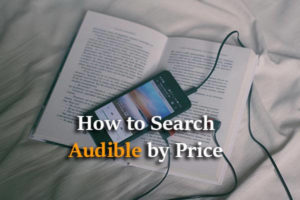 Texts: How to Search Audible by Price?