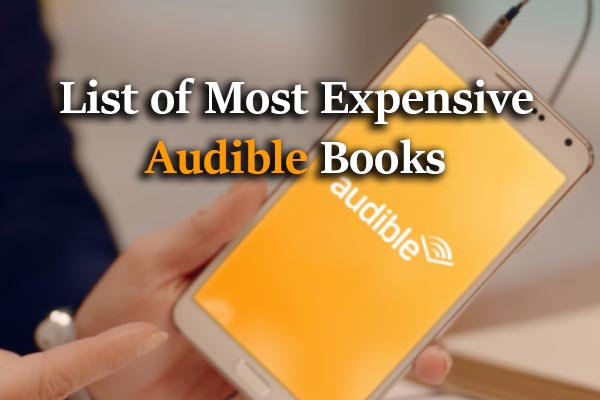 Mobile with Audible loo, text: List of Most Expensive Audible Books
