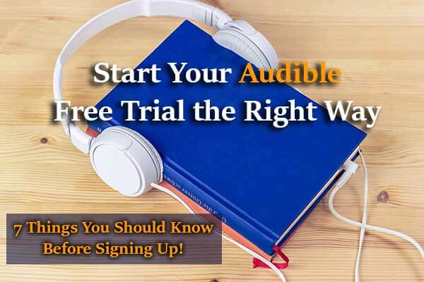 Start Audible Free Trial the Right Way