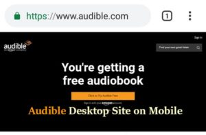 Audible desktop site on mobile