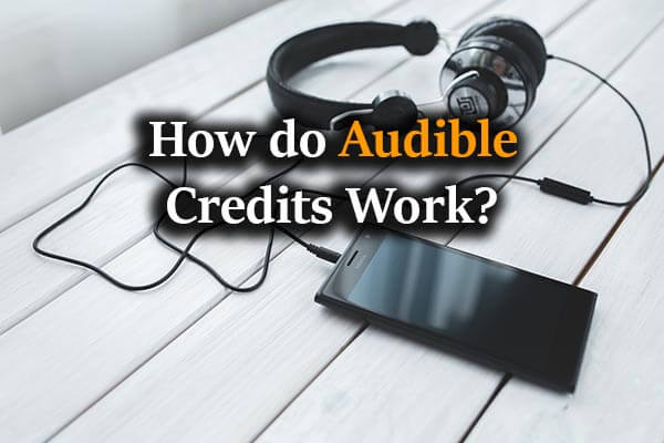 Texts: How do Audible Credits Work?