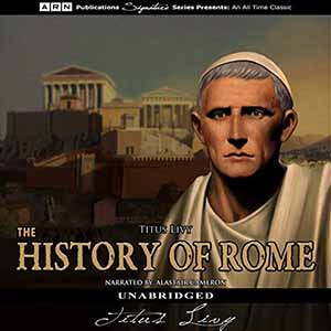 The History of Rome: The Complete Works