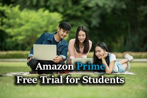 Text: Amazon Prime Free Trial for Students, Students with laptops