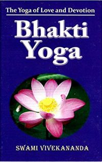 Books By Swami Vivekananda: Bhakti Yoga Book Cover
