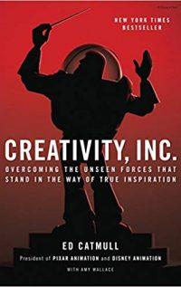 Book Cover of the Creativity Book: Creativity, Inc.