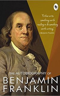 The Autobiography Of Benjamin Franklin Book Cover