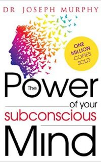 The Power Of Your Subconscious Mind Book Cover