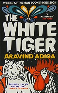 Best Novels by Indian Authors: The White Tiger