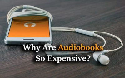 A phone, an Earphone, Text: Why Are Audiobooks So Expensive?